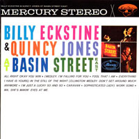 1961. Billy Eckstine & Quincy Jones, At Basin Street East, EmArcy