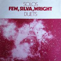 1975. Bobby Few/Alan Silva/Noah Howard, Solos-Duets, Sun Records 102