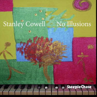 2015. Stanley Cowell, No Illusions
