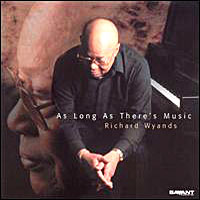 Richard Wyands, As Long as There's Music