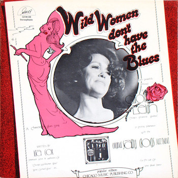 1975. Carol Leigh with the Original Salty Dogs Jazz Band, Wild Women Don't Have the Blues