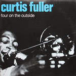 1978, Curtis Fuller Four on the Outside