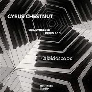 2018. Cyrus Chestnut, Kaleidoscope