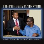 Marcus Roberts et Wynton Marsalis, Together Again in Studio, 2013
