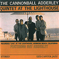 1960. The Cannonball Adderley Quintet at the Lighthouse
