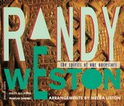 1991-Randy Weston, The Spirits of our Ancestors