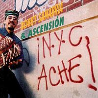 1993. Bobby Sanabria & Ascension, New York City Ache!