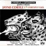 1994-Jayne Cortez & The Firespitters-Cheerful & Optimistic