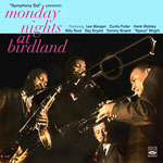 1958, Monday Nights at Birdland