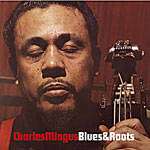 1959. Charles Mingus, Blues & Roots, Atlantic