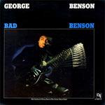 1974. George Benson, Bad Benson