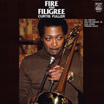 1978, Curtis Fuller Fire and Filigree