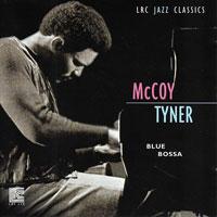 1991. McCoy Tyner, Blue Bossa