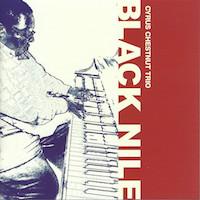 2007. Cyrus Chestnut, Black Nile