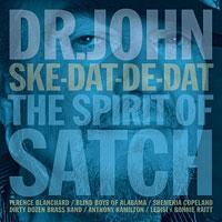 2014. Dr. John, Ske-Dat-De-Dat: The Spirit of Satch