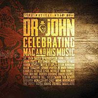 2016. Dr. John, The Musical Mojoof Dr. John