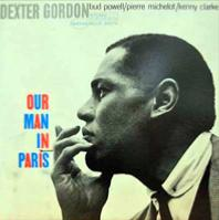 1963. Dexter Gordon, Our Man in Paris, Blue Note