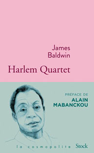 James Baldwin, Harlem Quartet