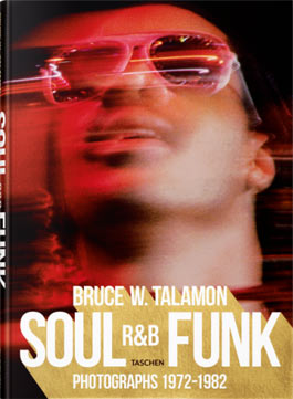 Soul R&B, Photographs 1972-1982, par Bruce W. Talamon