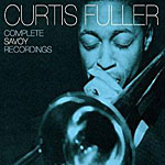 1959-60, Curtis Fuller Complete Savoy Recordings