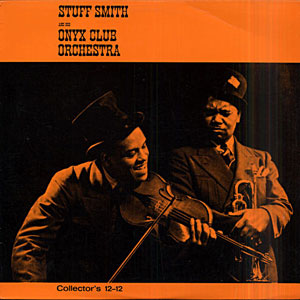 1936, Stuff Smith and the Onyx Club Orchestra