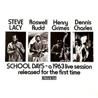 1963. Steve Lacy-Roswell Rudd, School Days