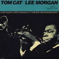 1964. Lee Morgan, Tom Cat, Blue Note