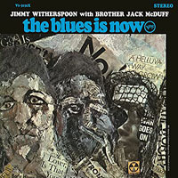 1967. Jimmy Witherspoon-Jack McDuff, The Blues Is Now
