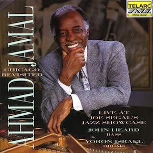 1992. Ahmad Jamal, Chicago Revisited. Live at Joe Segal's Jazz Showcase