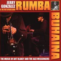 2005. Fort Appache Band, Rumba-Buhaina, The Musicof Art Blakey's Jazz Messengers.jpg