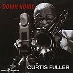 2012, Curtis Fuller Down Home