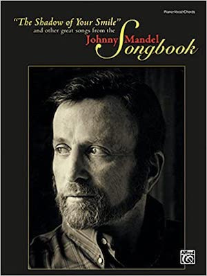 2012. Johnny Mandel Songbook, Alfred Publishing Co