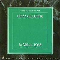 1968. Dizzy Gillepsie, In Milan 1968, Hobby & Work Italiana