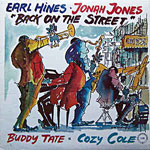 1972, Earl Hines-Jonah Jones, Back on the Street