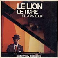 1974. Willie Smith/Jo Jones, Le Lion, le Tigre et la Madelon