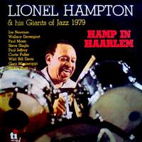 1979. Lionel Hampton & His Geants of Jazz, Hamp in Harlem, Timeless