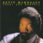 1994. Kevin Mahogany, Songs and Moments, Enja