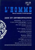 2001. «Jazz et anthropologie», Revue l'Homme N°158-159, avril-septembre, éditions EHESS