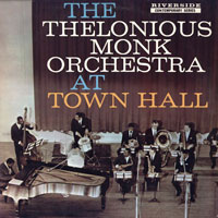 1959. The Thelonious Monk Orchestra at Town Hall, Riverside