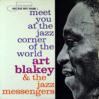 1959. Art Blakey, At the Jazz Corner of the World, Vol. 1