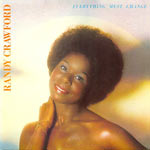 1976. Randy Crawford, Everything Must Change