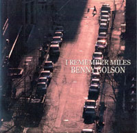 1992. Benny Golson, I Remember Miles, Alfa Jazz/Evidence