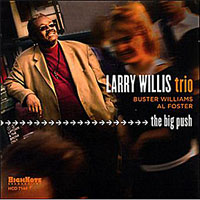 2005. Larry Willis, The Big Push