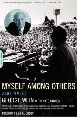 George Wein and Nate Chinen, Myself Among Others, A Life in Music, mai 2003, Hachette Books, New York, NY