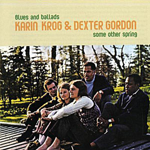 1970. Karin Krog & Dexter Gordon, Blues and Ballads-Some Other Spring