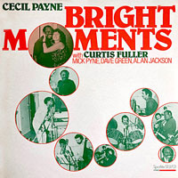 1979. Cecil Payne, Bright Moments, Spotlite