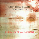 1996. Roswell Rudd- Elton Dean, Rumours of an Incident