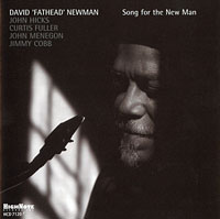2004. David Fathead Newman, Song for the New Man, HighNote