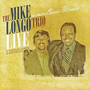 2014-Mike Longo Trio, Celebrates Oscar Peterson Live