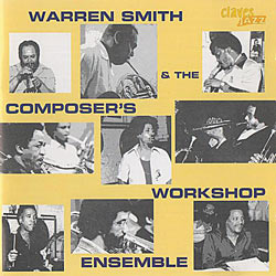 1995. Warren Smith & the Composer's Workshop Ensemble, Claves